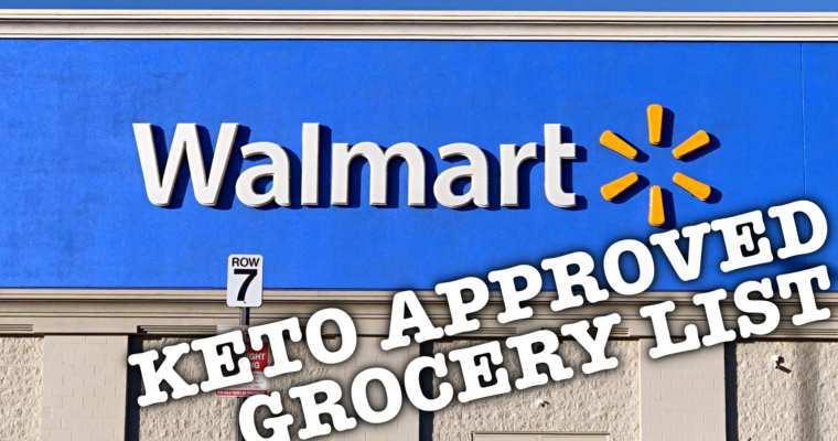 Keto Approved Walmart Shopping List
